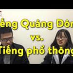 Cách Phân biệt tiếng tiếng Trung phổ thông với tiếng Quảng Đông